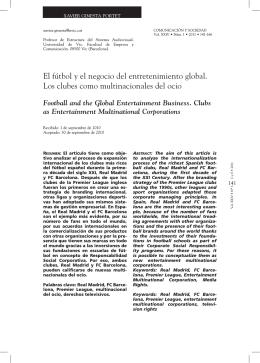 El fútbol y el negocio del entretenimiento global. Los clubes como