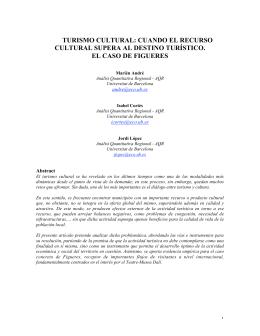 TURISMO CULTURAL: CUANDO EL RECURSO CULTURAL