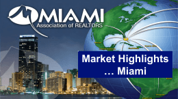 Market Highlights Miami
