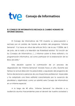 EL CONSEJO DE INFORMATIVO RECHAZA EL CAMBIO