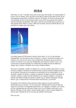 Hotel Burj al Arab. 7 estrellas. Dicen que el más lujoso del mundo