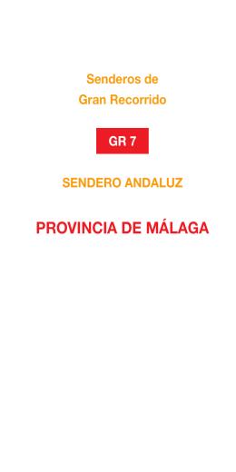 GR 7/ E4 Provincia de Málaga - Ayuntamiento de Valle de Abdalajís