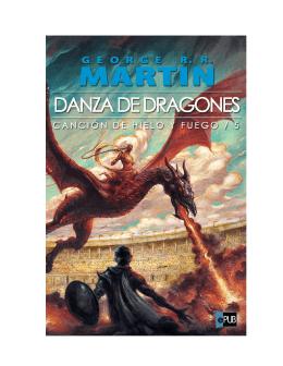 Danza de Dragones – George R.R. Martin