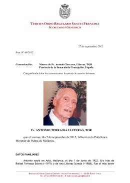 Fr. ANTONIO TERRASSA LLITERAS, TOR que el viernes, día 7 de