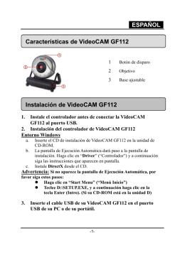 ESPAÑOL Características de VideoCAM GF112 Instalación