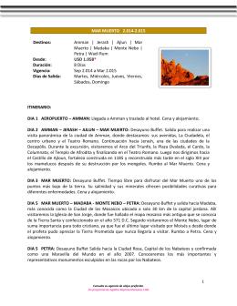 Mar Muerto | Madaba | Monte Nebo