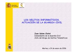 LOS DELITOS INFORMÁTICOS. ACTUACIÓN DE LA GUARDIA CIVIL