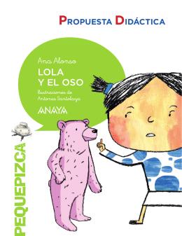 Propuesta didáctica. Lola y el oso