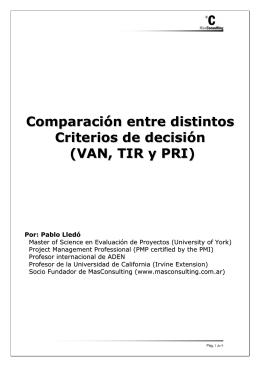 Comparación entre distintos Criterios de decisión (VAN, TIR y PRI)