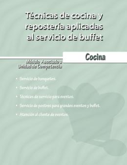 Técnicas de cocina y repostería aplicadas al servicio de buffet