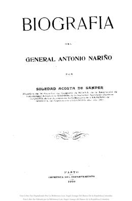 Biografía del General Antonio Nariño /