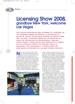 Licensing Show 2007, Licensing Show 2008,