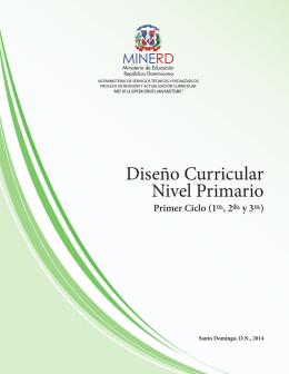 Diseño currículo nivel primerio: primer ciclo (1ro¨,2do. y 3ro.)