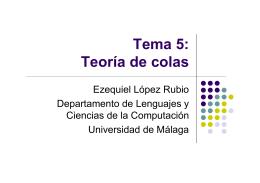 Tema 5: Teoría de colas - Departamento de Lenguajes y Ciencias