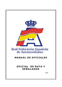MANUAL DE OFICIALES OFICIAL DE RUTA Y SEÑALADOR