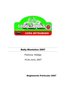 Rally Montañas 2007 Pachuca, Hidalgo 16 de Junio, 2007