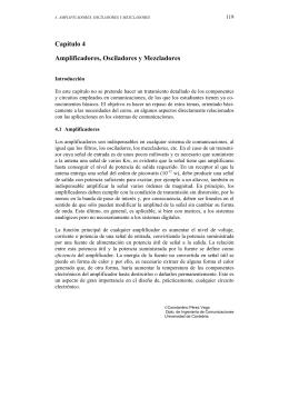 Capítulo 4 Amplificadores, Osciladores y Mezcladores