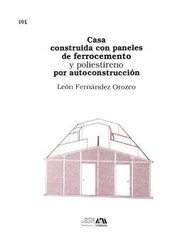 Casa construida con paneles de ferrocemento y poliestireno por