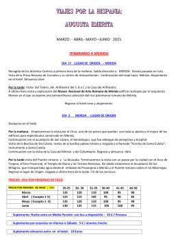 MARZO - ABRIL- MAYO –JUNIO 2015 ITINERARIO A MERIDA