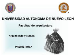 Prehistoria - Arquitectura y Cultura