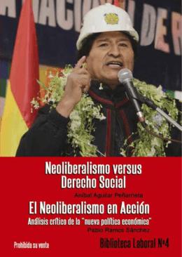 El Neoliberalismo en acción. Análisis crítico de la nueva política