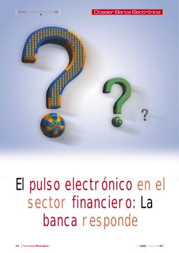 El pulso electrónico en el sector financiero: La banca responde
