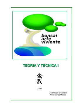 El Bonsai, arte viviente, teoria y