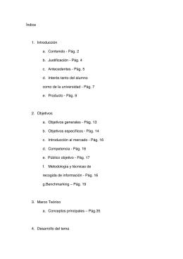 Índice 1. Introducción a. Contenido - Pág. 2 b. Justificación