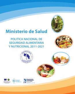 Política Nacional de Seguridad Alimentaria y Nutricional 2011-2021