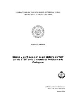 Diseño y Configuración de un Sistema de VoIP para la ETSIT de la