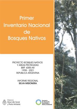 Primer inventario nacional de bosques nativos Informe regional