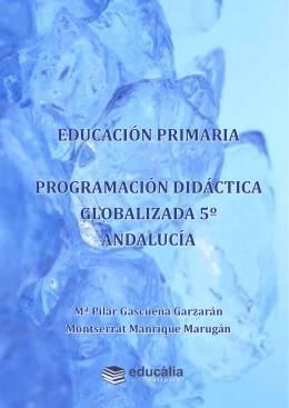 Educación PRiMaRia PROGRaMación didÁcTica GLOBaLiZada 5º