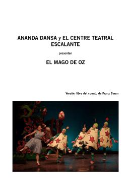 ANANDA DANSA y EL CENTRE TEATRAL ESCALANTE EL MAGO