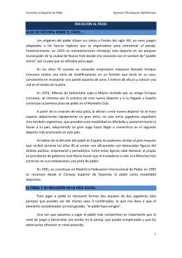 INICIACIÓN AL PÁDEL ALGO DE HISTORIA SOBRE