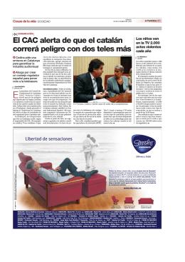El CAC alerta de que el catalán correrá peligro con dos teles más