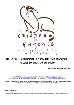 HURONES. RECOPILACIÓN DE UNA PASIÓN…