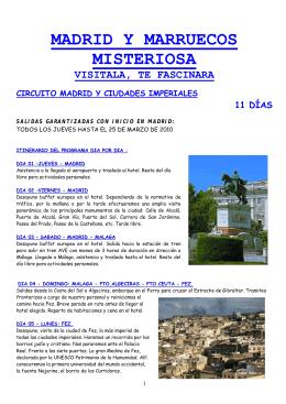 MADRID Y MARRUECOS MISTERIOSA