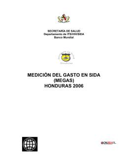 Medición del Gasto en SIDA (MEGAS) Honduras 2006.