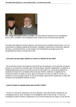 Fernando Soto Aparicio, a sus ochenta años…un camino que anda