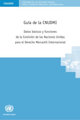 Guía de la CNUDMI Datos básicos y funciones de la