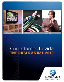 informe anual 2010 - MegaCable