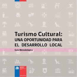 4.- Turismo Cultural: Una oportunidad para el desarrollo local