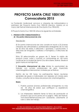 PROYECTO SANTA CRUZ 100X100 Convocatoria 2015