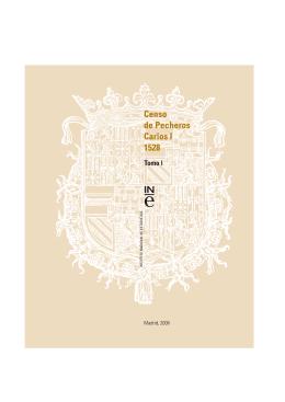 Tomo I. Censo de Pecheros. Carlos I (1528)