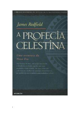 566 - A PROFECIA CELESTINA - Uma aventura