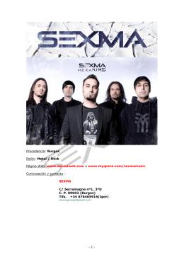 Procedencia: Burgos Estilo: Metal / Rock Página Web: www
