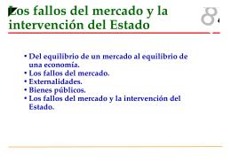 Los fallos del mercado y la intervención del Estado