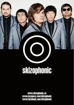 www.skizophonic.es www.myspace.com/skizophonic www.facebook