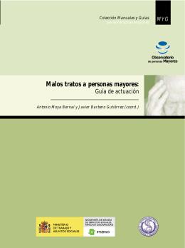 Malos tratos a personas mayores: Guía de actuación. (796