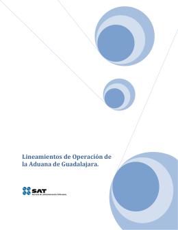 Lineamientos de Operación de la Aduana de Guadalajara.